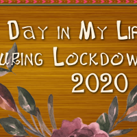 A Day in a My Life during Lockdown |2020