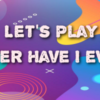 Playing Never Have I Ever|| Blog Version!♦️